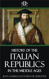 A History of the Italian Republics in the Middle Ages - copertina