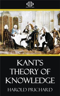 Kant's Theory of Knowledge - Librerie.coop