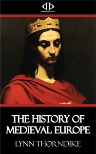 The History of Medieval Europe - Librerie.coop