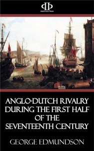 Anglo-Dutch Rivalry during the First Half of the Seventeenth Century - copertina