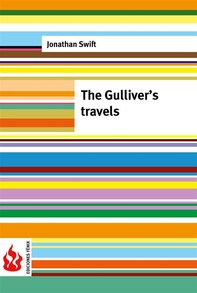 The Gulliver's travels (low cost). Limited edition - Librerie.coop