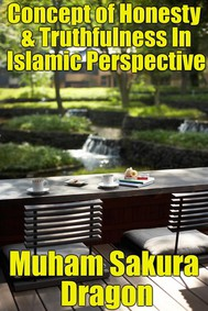 Concept of Honesty & Truthfulness In Islamic Perspective - copertina