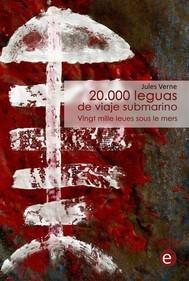 20.000 leguas de viaje submarino/Vingt mille leues sous le mers - copertina