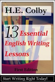 13 Essential English Writing Lessons  - copertina