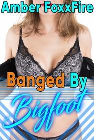 Banged by Bigfoot - copertina