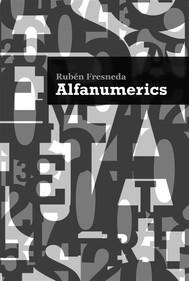 Alfanumerics (Auditorio Pedro Vaello). Concejalía de Cultura del Ayuntamiento de El Campello - copertina