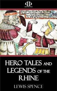 Hero Tales and Legends of the Rhine - Librerie.coop