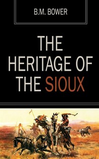 The Heritage of the Sioux - Librerie.coop