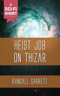 Heist Job on Thizar - Librerie.coop