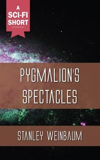 Pygmalion's Spectacles - Librerie.coop