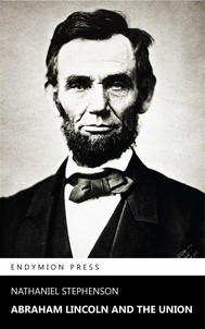 Abraham Lincoln and the Union - copertina