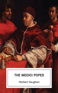 The Medici Popes - Librerie.coop