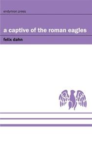 A Captive of the Roman Eagles - copertina