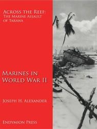 Across the Reef: The Marine Assault of Tarawa - copertina