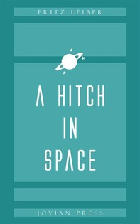 A Hitch in Space - Librerie.coop