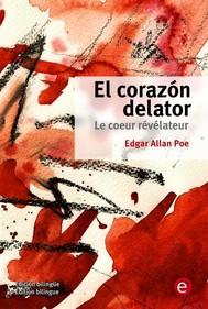 El corazón delator/Le coeur révélateur - copertina