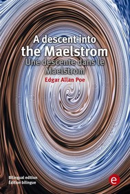 A descent into the Maelstrom/Une descente dans le Maelstrom - copertina