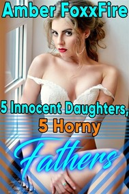5 Innocent Daughters, 5 Horny Fathers - copertina