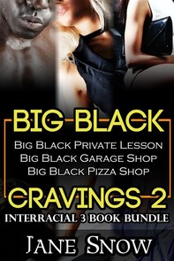Big Black Cravings 2 (Interracial 3 Book Erotic Romance Bundle) - Librerie.coop