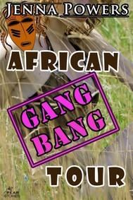 African Gangbang Tour (Interracial Erotica) - copertina