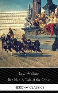 Ben-Hur: A Tale of the Christ (Heron Classics) [Free Audiobook Included] - copertina