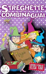 Streghette Combinaguai, libro illustrato per bambini - copertina