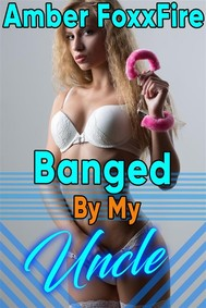 Banged By My Uncle - copertina