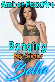 Banging My Sister Bella - copertina