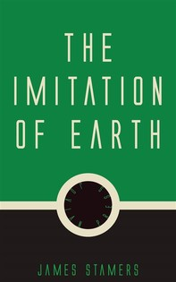 The Imitation of Earth - Librerie.coop