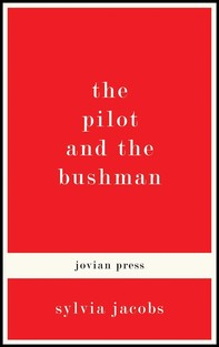 The Pilot and the Bushman - Librerie.coop