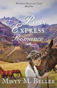 A Pony Express Romance - copertina