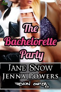 The Bachelorette Party (Interracial Erotic Bundle) - Librerie.coop