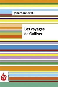 Les voyages de Gulliver (low cost). Édition limitée - Librerie.coop