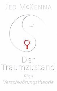 Der Traumzustand - Eine Verschwörungstheorie - Librerie.coop