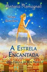 A Estrela Encantada  -  Uma Fábula De Boa Noite - copertina