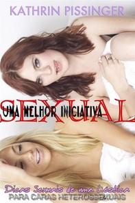 Uma Melhor Iniciativa Sexual - Dicas Sexuais De Uma Lésbica Para Caras Heterossexuais - Librerie.coop