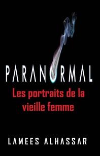 Les Portraits De La Vieille Femme - Librerie.coop