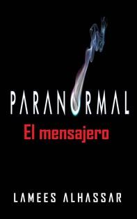 Paranomal: El Mensajero - Librerie.coop