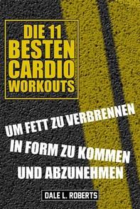 Die 11 Besten Cardio Workouts - Librerie.coop