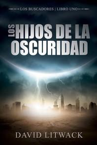 Los Hijos De La Oscuridad - Librerie.coop