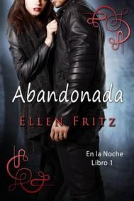 Abandonada (En La Noche, Libro 1) - copertina