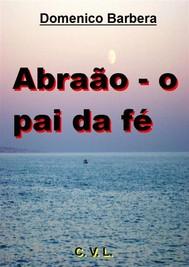 Abraão - O Pai Da Fé - copertina