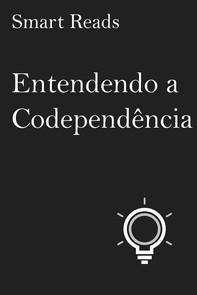 Entendendo A Codependência - Librerie.coop