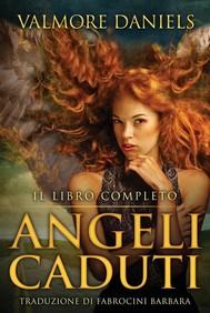 Angeli Caduti, Il Libro Completo - copertina
