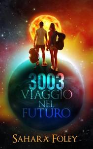 3003 Viaggio Nel Futuro - copertina