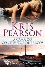 A Cama Do Construtor De Barcos - copertina