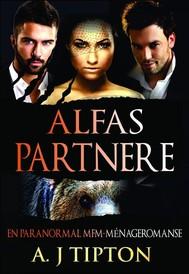 Alfas Partnere: En Paranormal Mfm-Ménageromanse - copertina