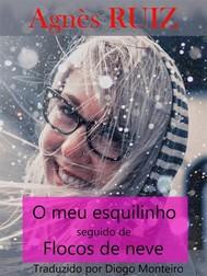 O Meu Esquilinho Seguido De Flocos De Neve - copertina