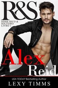 Alex Reid - Série Rico & Solteiro - Livro 1 - copertina
