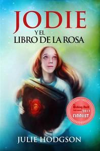 Jodie Y El Libro De La Rosa - Librerie.coop